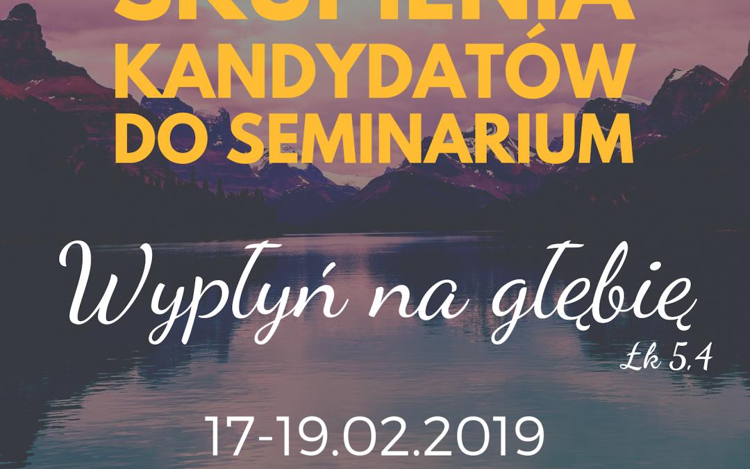 Dzień Skupienia Kandydatów do Seminarium
