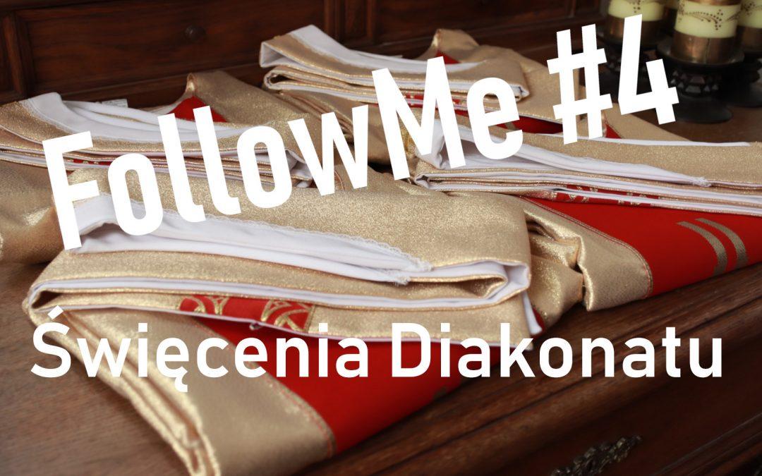 Follow Me #4 – Pójdź za Mną!